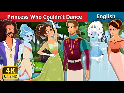 Princess Who Couldn't Dance Story | Stories for Teenagers | English Fairy Tales