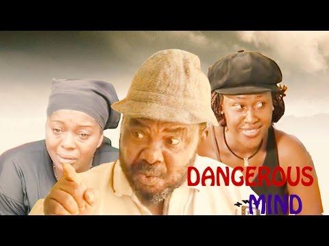 Dangerous Mind (Pt. 1) [Starr. Pete Edochie, Rita Edochie, Prince Uche, Bruno Iwuoha, Tony Umez, Uche Jumbo, Nkiru Sylvanus]