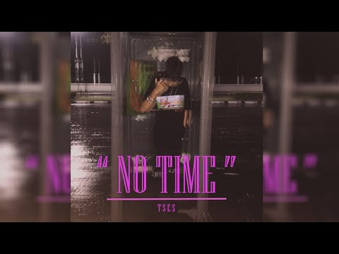 TSES - NO TIME (ไม่มีเวลา)
