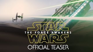 Star Wars: The Force Awakens Official Teaser - YouTube