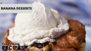 10 Banana Desserts That Will Have Your Tastebuds Doing Splits! 🍌 by Tastemade