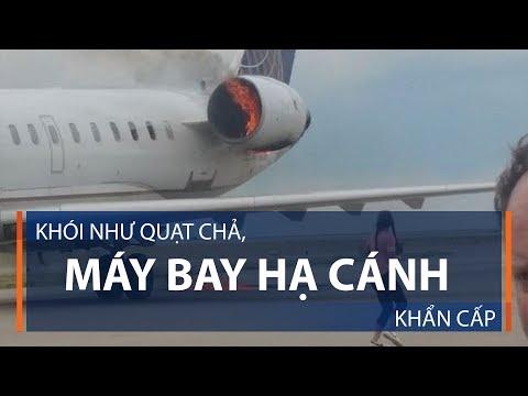 Khói như quạt chả, máy bay hạ cánh khẩn cấp | VTC1 - Thời lượng: 36 giây.
