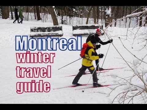 VIDEO: Montreal Winter Travel Guide