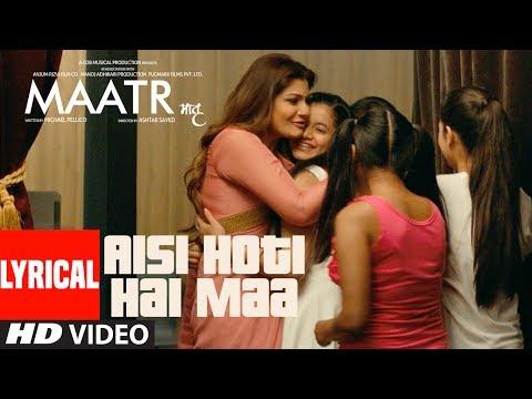MAATR : Aisi Hoti Hai Maa With Lyrics | Kavita Seth | Raveena Tandon
