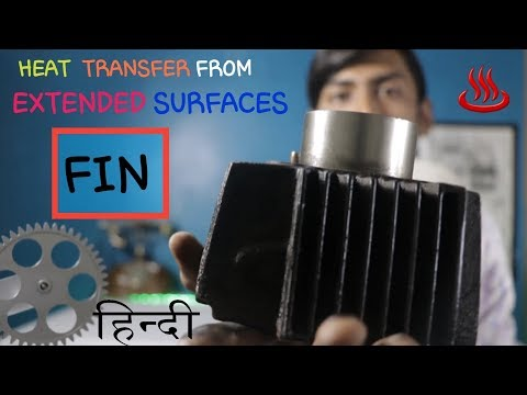 [HINDI] FIN & EXTENDED SURFACES ~AIR COOLING BY FINS ~ HEAT TRANSFER FROM EXTENDED SURFACE Or FINS