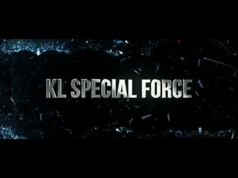 KL SPECIAL FORCE | Official Trailer 2 [HD] | Di Pawagam 8 MAC 2018