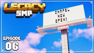 Legacy SMP - Ep. 06 - BEE CHAPEL BLESSINGS & ADVERTISING • (w/ MythicalSausage)