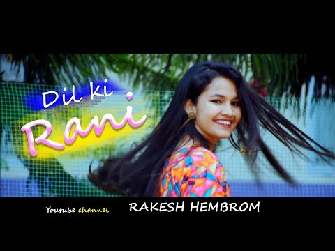 DIL KI RANI//RAKESH HEMBROM//NEW SANTHALI VIDEO SONG