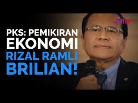 PKS: Pemikiran Ekonomi Rizal Ramli Brilian