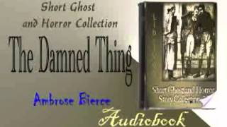 The Damned Thing Ambrose Bierce Audiobook
