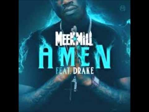 Meek Mill Feat. Drake - Amen (Clean)