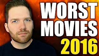 The Worst Movies of 2016 by Chris Stuckmann