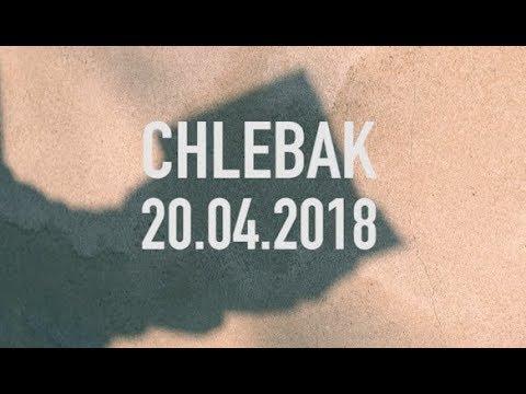 Chlebak [#187] 27.04.2018