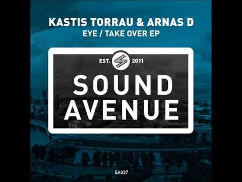 Kastis Torrau & Arnas D - Eye (Original Mix) - Sound Avenue