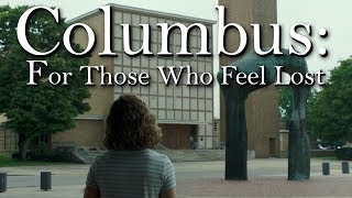 Nonton Columbus  For Those Who Feel Lost Film Subtitle Indonesia Streaming Movie Download