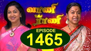 Video வாணி ராணி - VAANI RANI -  Episode 1465 - 10/01/2018 MP3, 3GP, MP4, WEBM, AVI, FLV Januari 2018