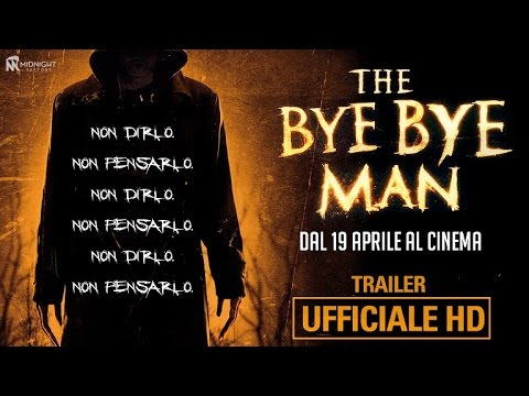 Preview Trailer The Bye Bye Man, trailer italiano ufficiale