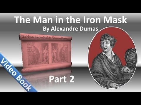 , title : 'Part 02 - The Man in the Iron Mask Audiobook by Alexandre Dumas (Chs 05-11)'