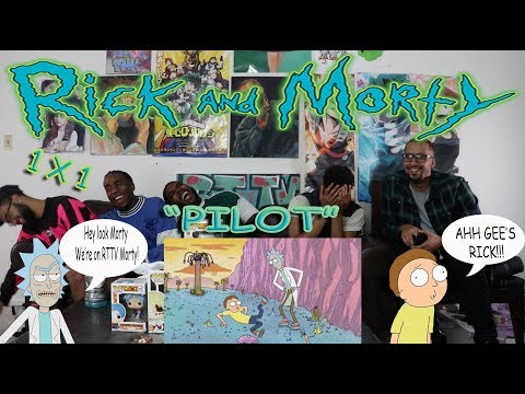"Rick And Morty 1 x 1 ""Pilot"" Reaction/Review"