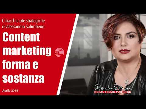 Il content marketing: forma e sostanza