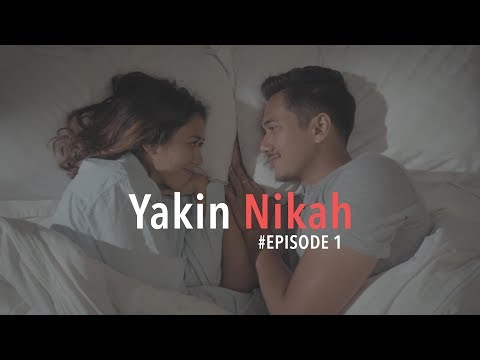 YAKIN NIKAH - JBL Indonesia Web Series #Episode1