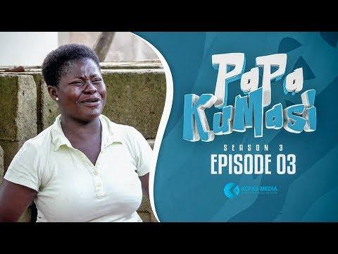 Papa Kumasi S03 Ep 3