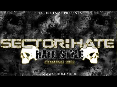 Sector:Hate- Hate Style