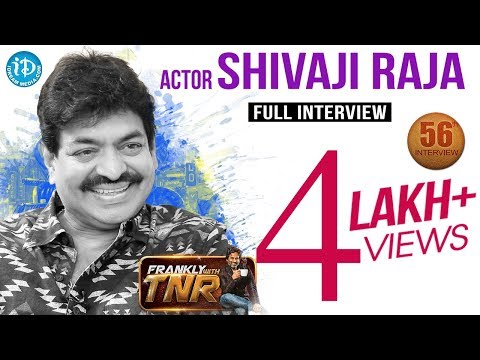 Actor Sivaji Raja Exclusive Interview