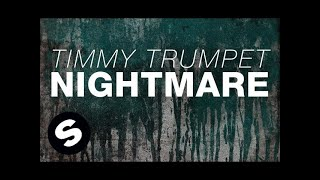 Thumbnail for Timmy Trumpet — Nightmare