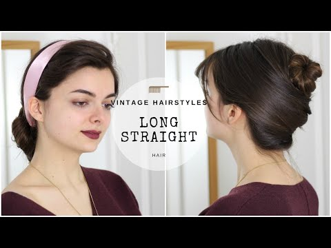 Hairstyles for long hair - Vintage Hairstyles For Long Straight Hair  Revisited