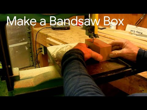 how to make a bandsaw box building a wooden box