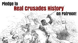 https://www.patreon.com/RealCrusadesHistoryContribute $5 monthly or more to Real Crusades History on our Patreon and get access to exclusive videos and podcasts not available to the public!https://www.patreon.com/RealCrusadesHistory