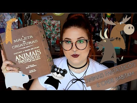 A MALETA DE CRIATURAS | ANIMAIS FANT�STICOS