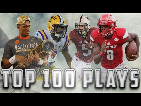 Top 100 Plays Of The 2016-2017 College Football Season