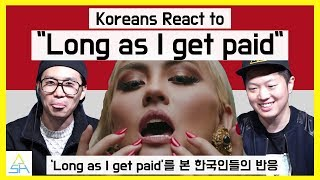 "Video Koreans React to Agnez Mo ""Long As I Get Paid"" [ASHanguk] MP3, 3GP, MP4, WEBM, AVI, FLV September 2018"