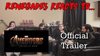 Renegades React to... Avengers: Infinity War - Official Trailer
