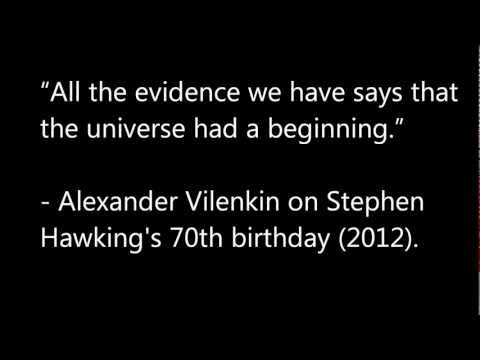 Scientists admit that the universe had a beginning!