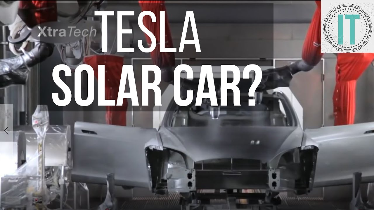 Tesla Changing SOLAR ENERGY – Solar Cars, Space Solar and Even Drinking Water?