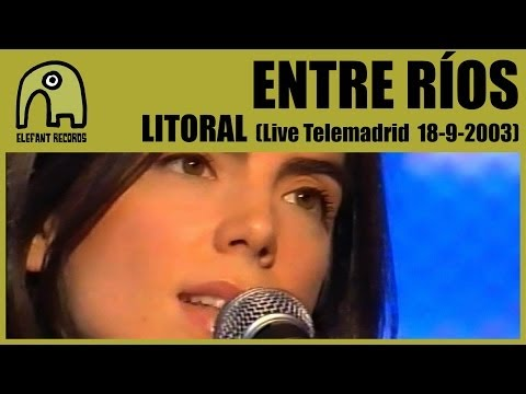ENTRE RÍOS - Litoral [Concierto Básico Telemadrid - 18-9-2003] 3/4