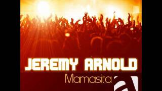 Jeremy Arnold - Mamasita (Radio Edit) music video