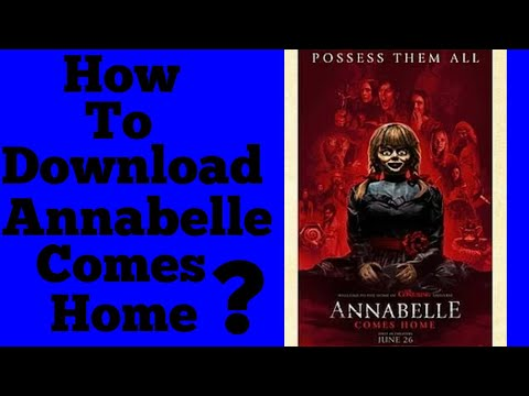 How to download Annabelle Comes Home (2019) Hindi 720p 480p HD CamRip Dual Audio [हिंदी + English]