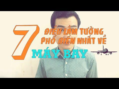 7 Điều Lầm Tưởng Phổ Biến Nhất Về Máy Bay