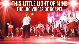 This Little Light Of Mine - 🌟 SHINE 🌟 with The 100 Voices of Gospel