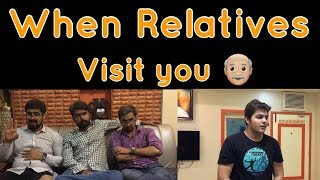 Video When Relatives Visit you | Ashish Chanchlani MP3, 3GP, MP4, WEBM, AVI, FLV April 2018