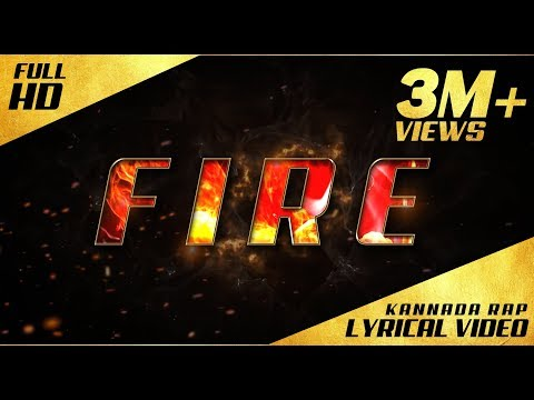 Video FIRE - Kannada Rap - Lyrical Video - Kannada Rapper Chandan Shetty download in MP3, 3GP, MP4, WEBM, AVI, FLV January 2017