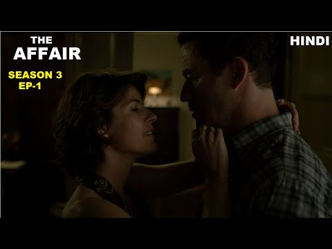 The Affair Season 3 Ep-1 Web Series Explained in Hindi | Web Series Story Xpert