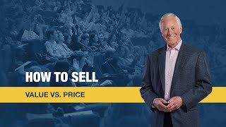 How To Sell | Value vs Price