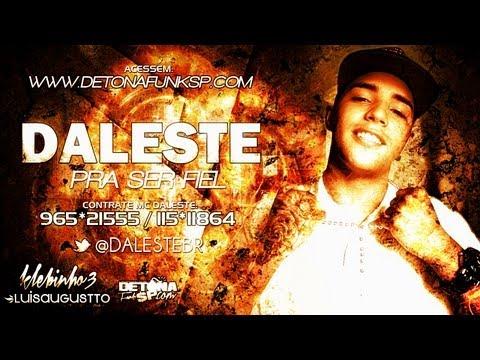 MC Daleste - Pra ser Fiel ♪ (Prod. DJ Wilton) Música nova 2013