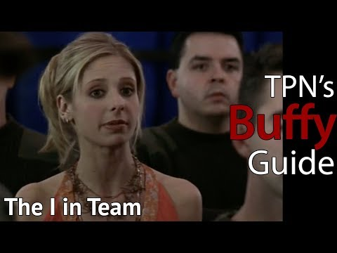 The I in Team • S04E13 • TPN's Buffy Guide