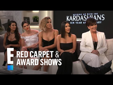 Kardashians Reflect on 10 Years of 'Keeping Up With the Kardashians' | E! Live from the Red Carpet